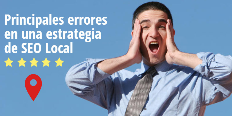 Errores en una estrategia de SEO Local